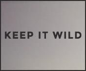 Keep it wild
